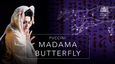 Puccini: Madama Butterfly - The Royal Opera House