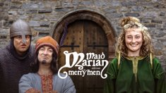 Maid Marian & Her Merry Men