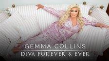 Gemma Collins: Diva Forever
