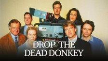 Drop the Dead Donkey