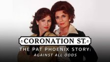 Coronation Street: The Pat Phoenix Story