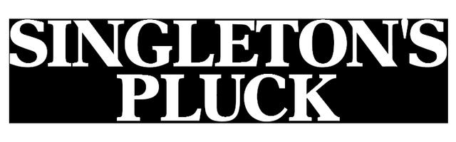 Singleton's Pluck