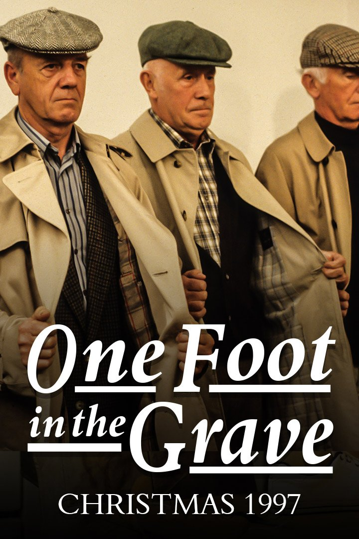 One Foot In The Grave: Special: Christmas 1997: Endgame