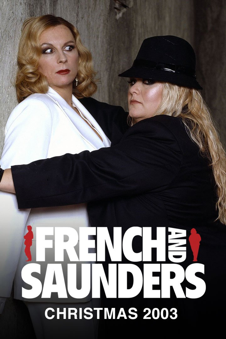 French And Saunders Christmas Special 2003 : French and Saunders Actually