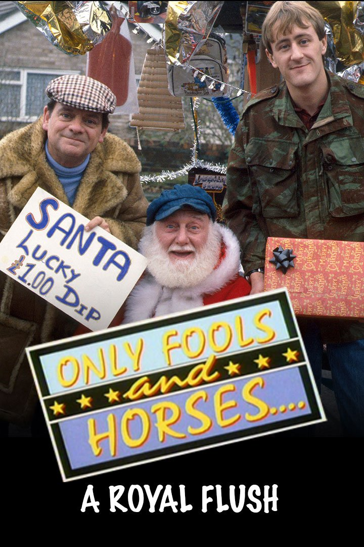 Only Fools And Horses: Special: Christmas 1986: A Royal Flush