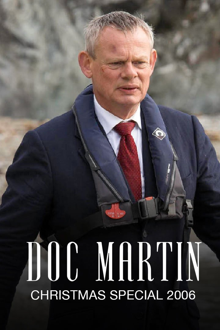 Doc Martin Christmas Special 2006: On the Edge