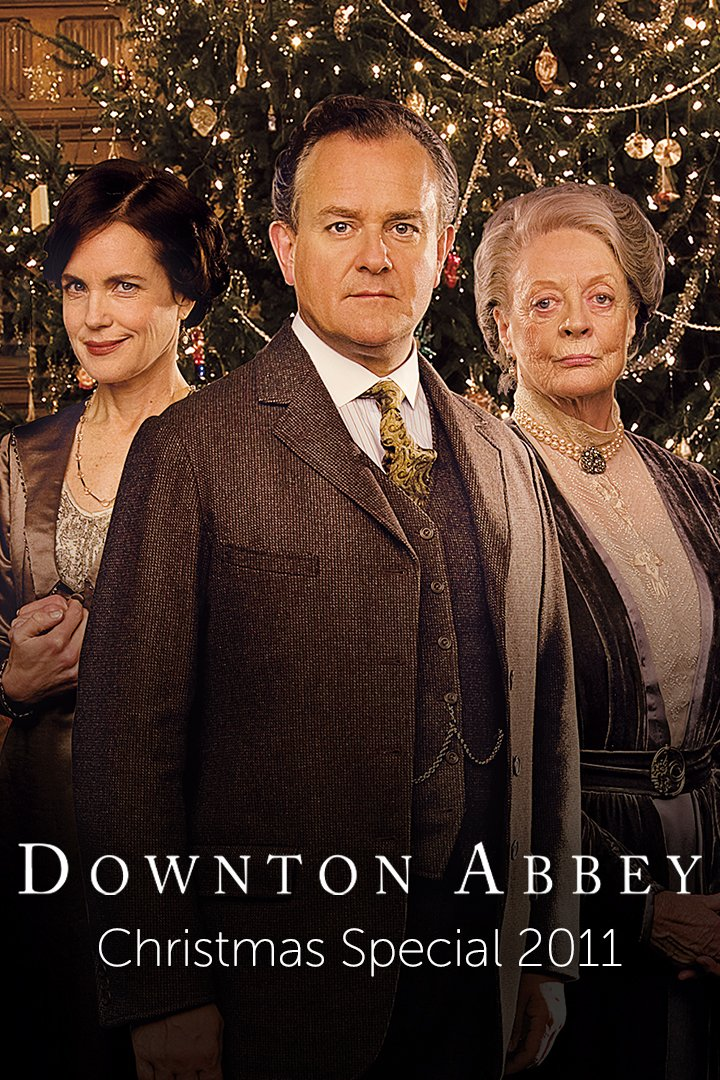 Downton Abbey Christmas Special 2011: Christmas at Downton Abbey