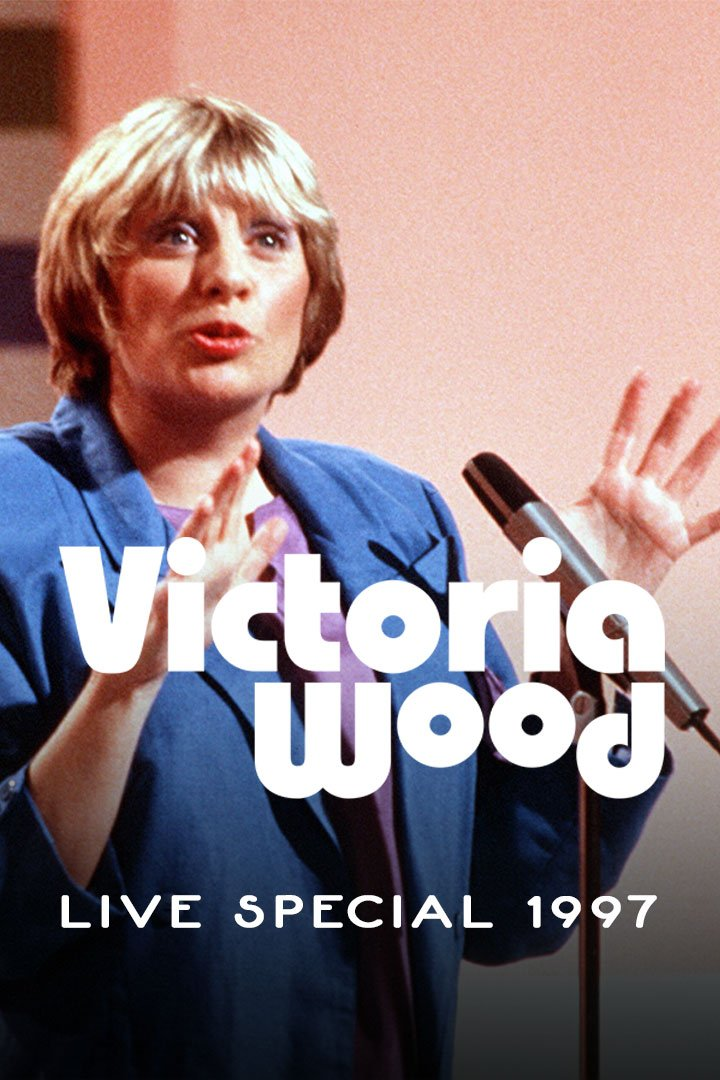 Victoria Wood: Live In Your Own Home
