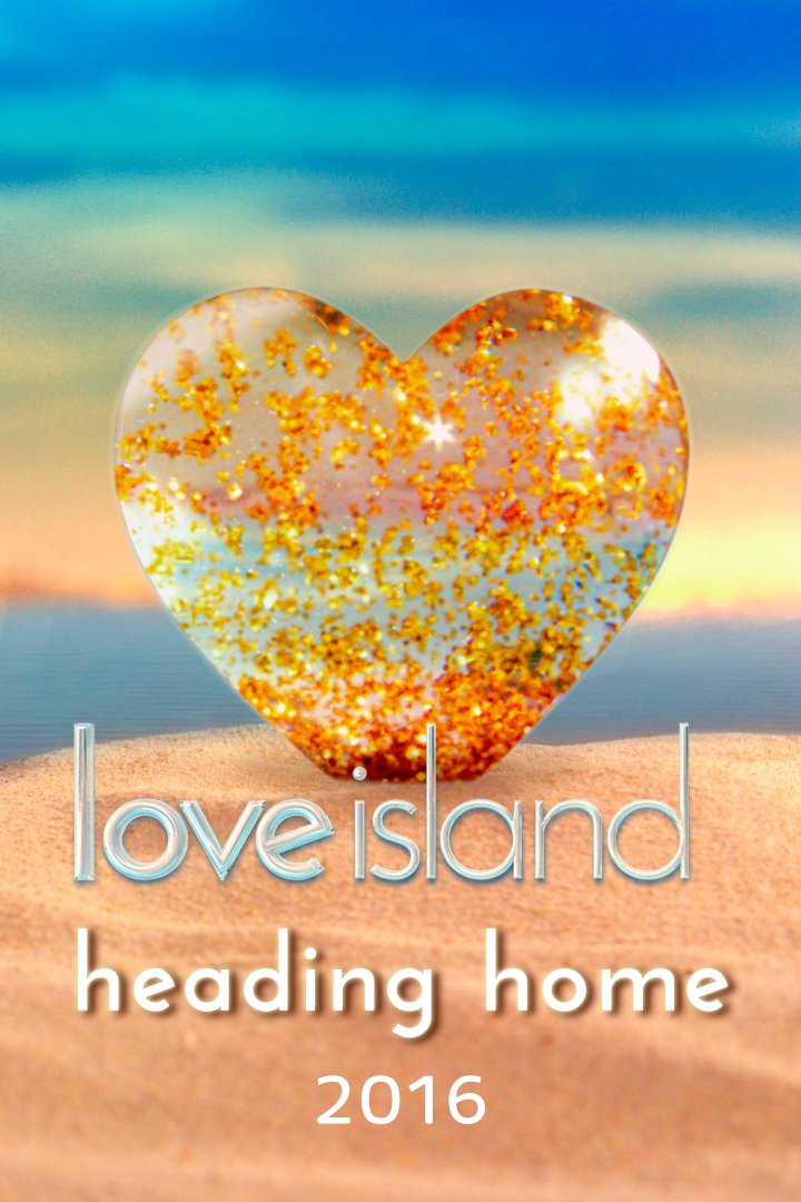 Love Island: Heading Home