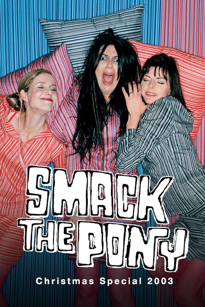 Smack The Pony Special 2003