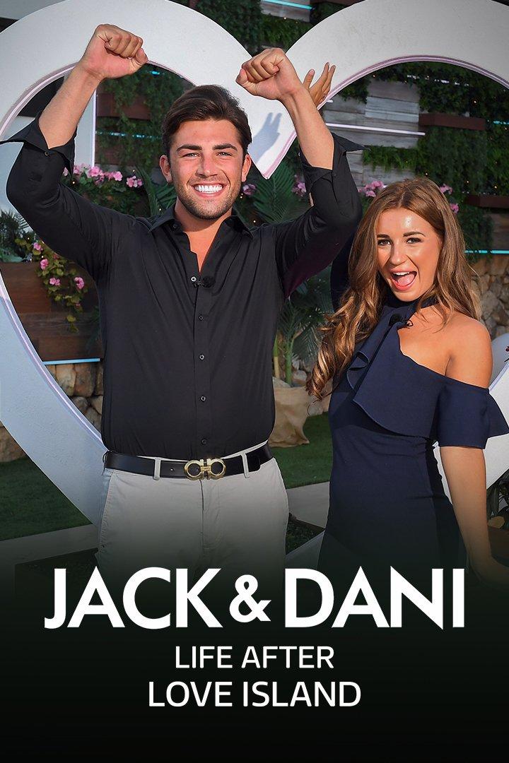 Jack & Dani: Life After Love Island