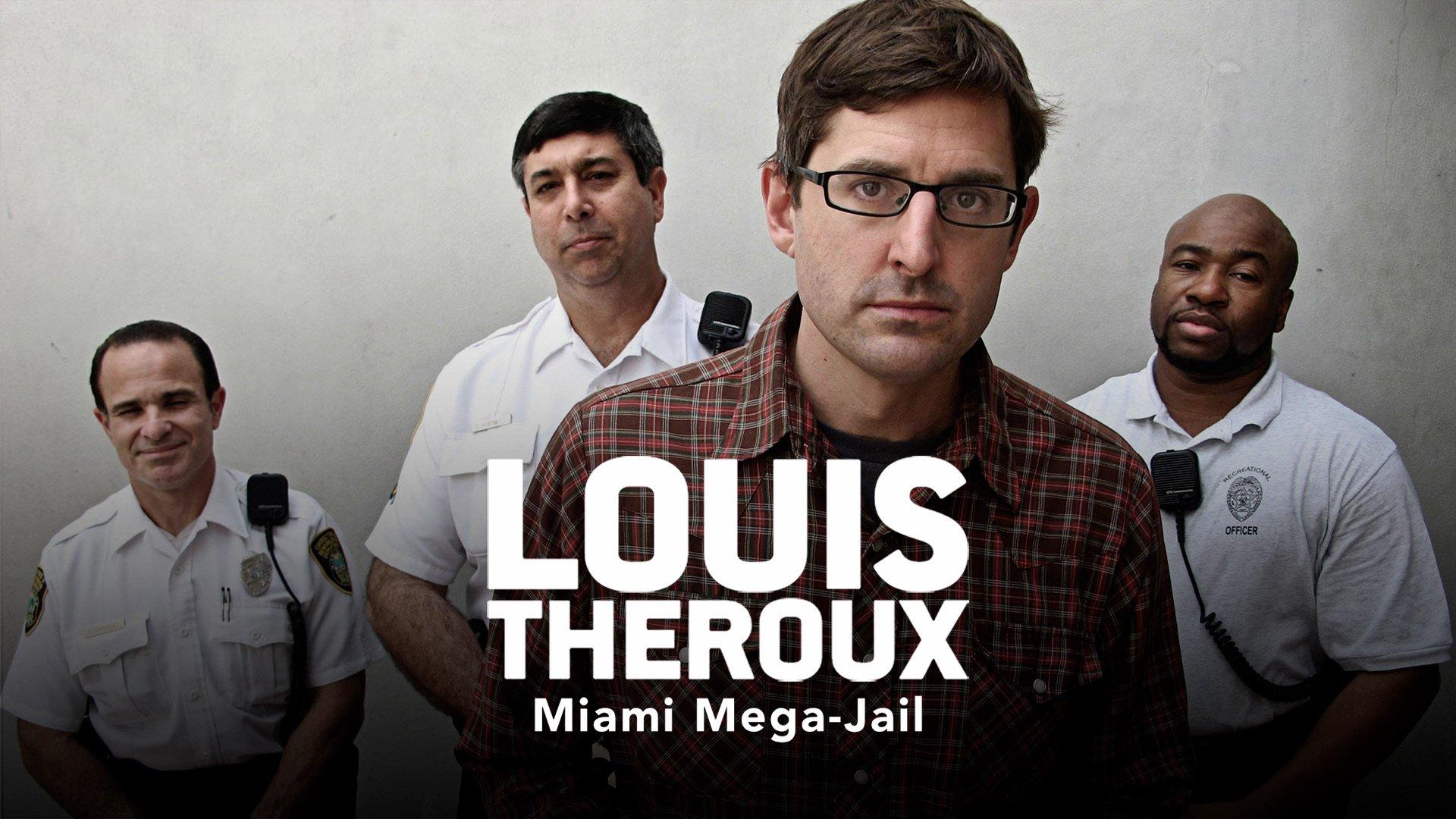 Louis Theroux: Miami Mega Jail on BritBox UK