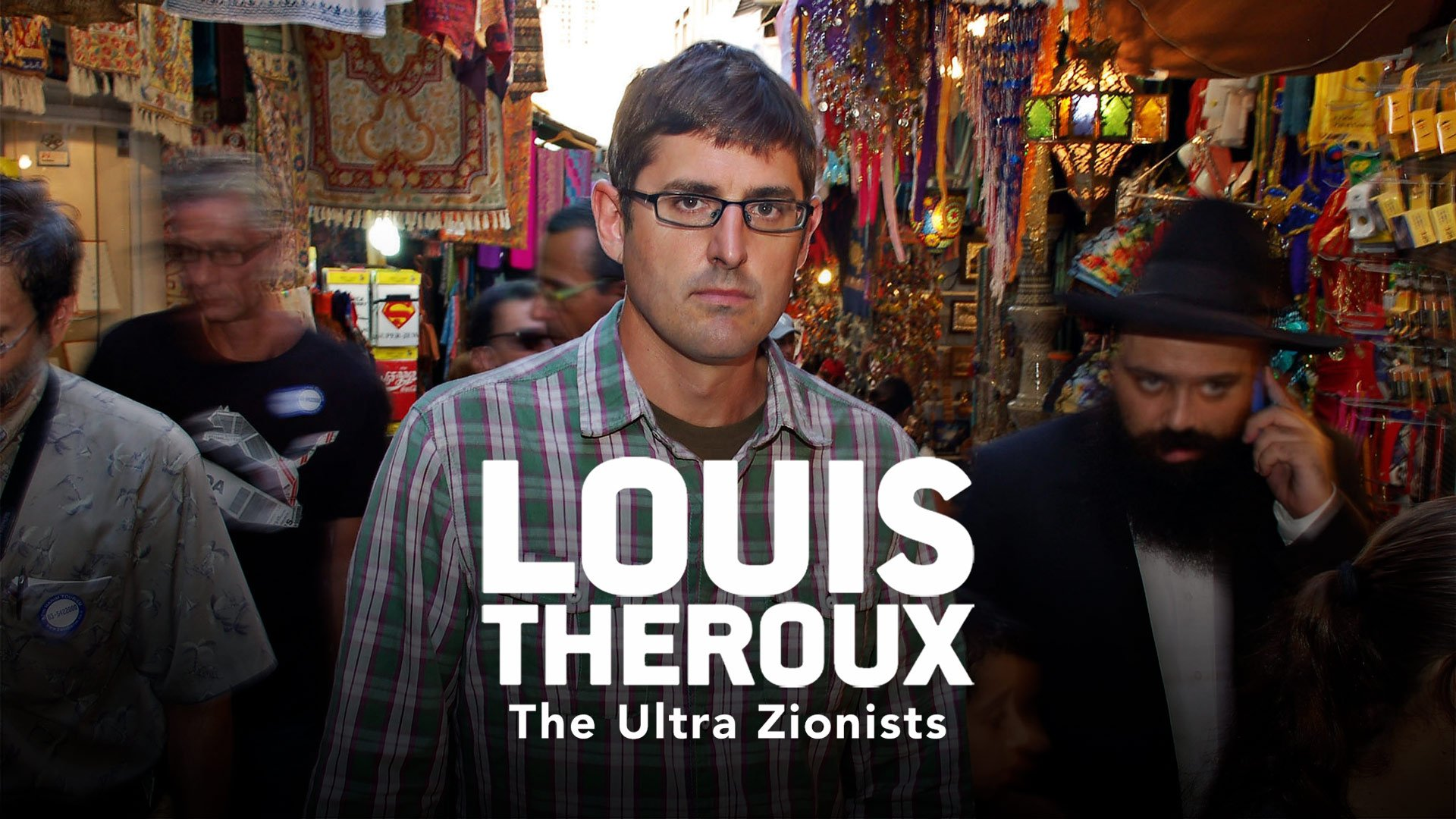 Louis Theroux: The Ultra Zionists on BritBox UK