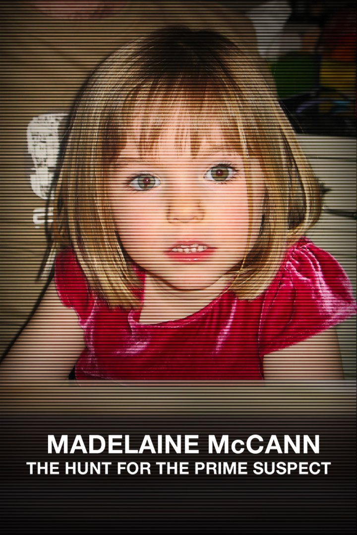 Madeleine McCann: The Hunt for the Prime Suspect on BritBox UK