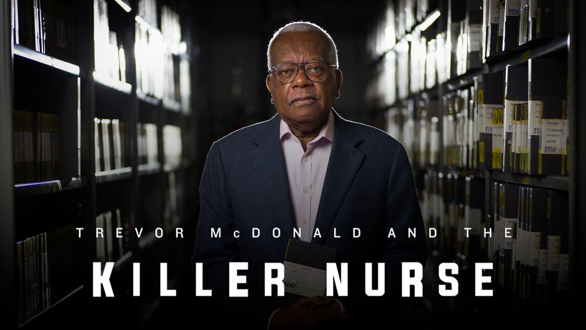 Trevor Mcdonald and the Killer Nurse on BritBox UK
