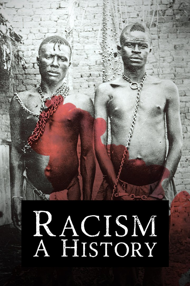 Racism - A History