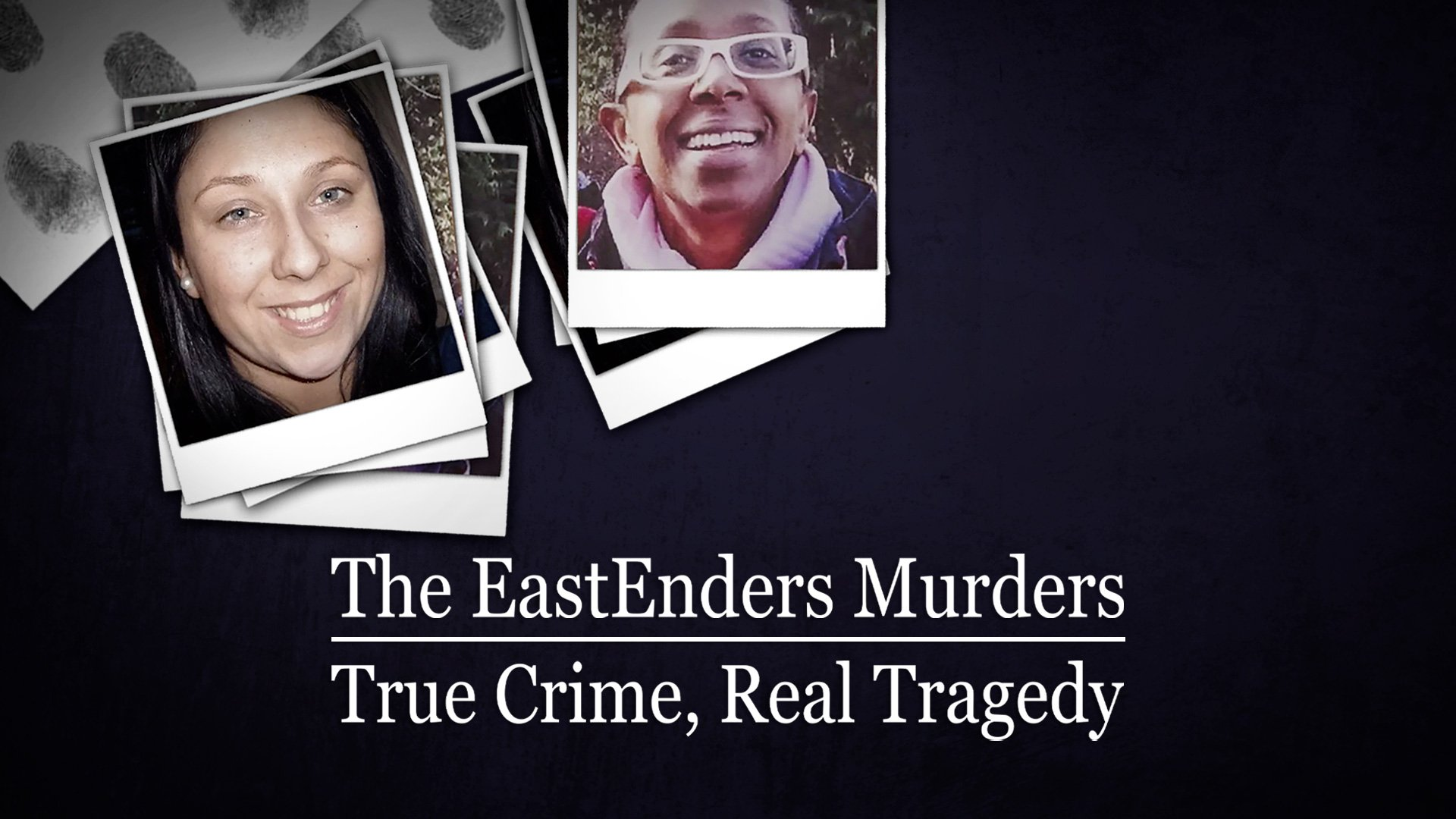The EastEnders Murders: True Crime, Real Tragedy on BritBox UK