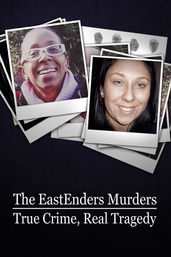 The EastEnders Murders: True Crime, Real Tragedy