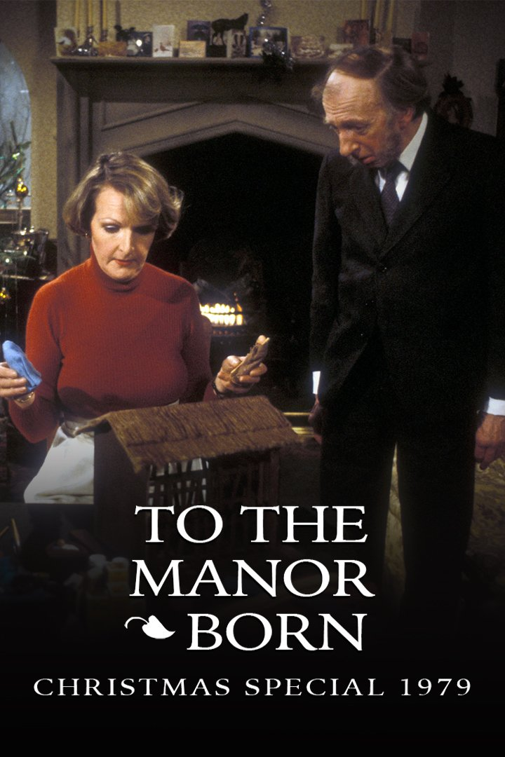 To the Manor Born Christmas Special 1979