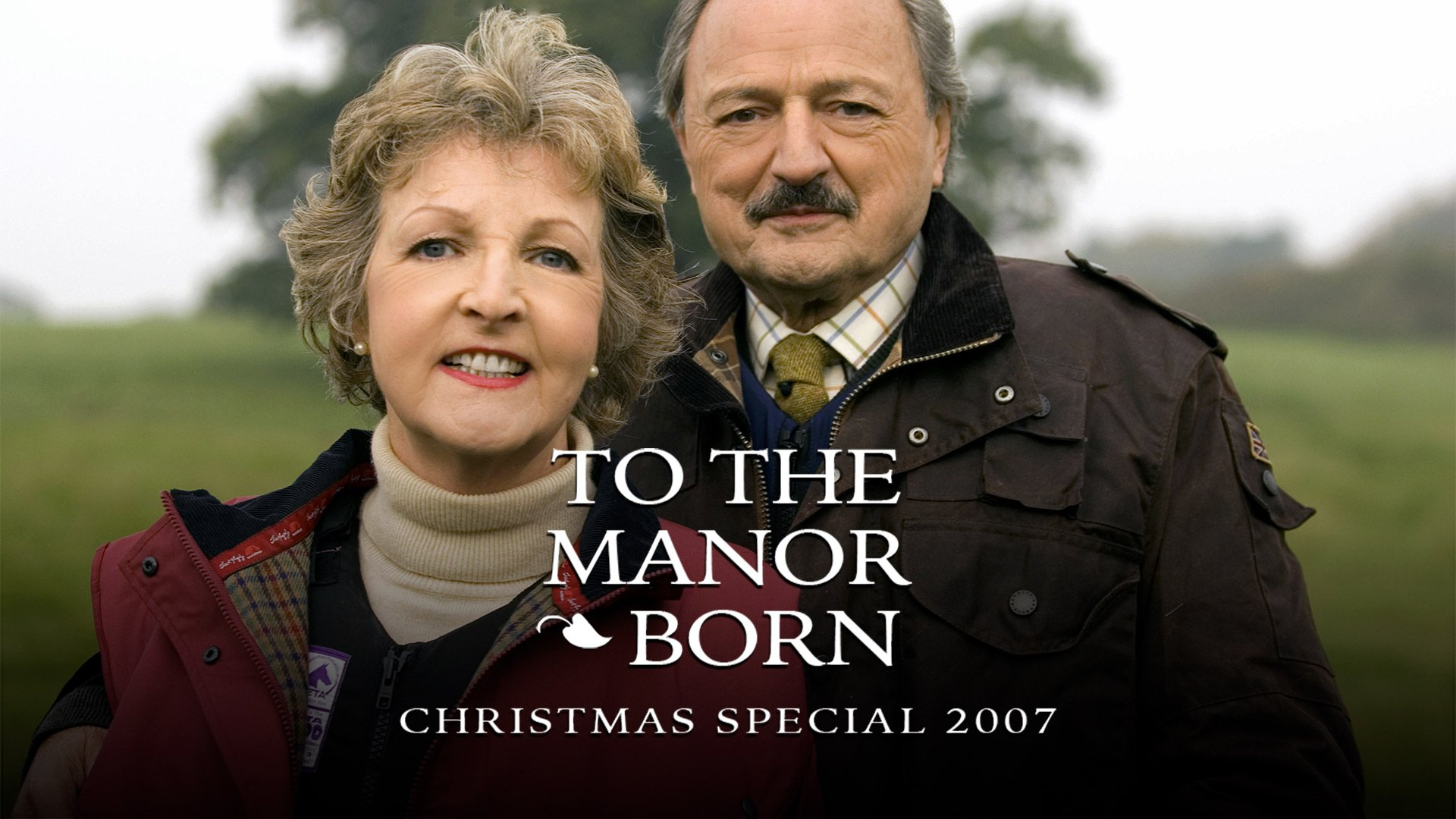 To the Manor Born Christmas Special 2007 on BritBox UK