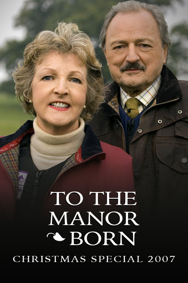 To the Manor Born Christmas Special 2007