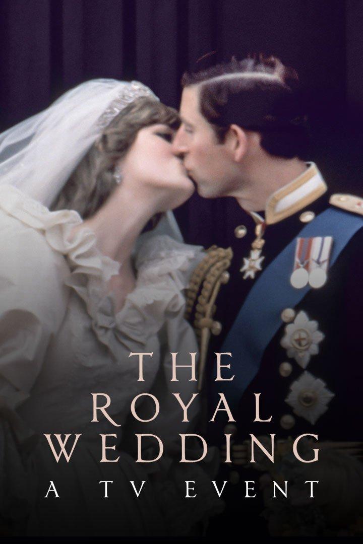 The 1981 Royal Wedding: A TV Event