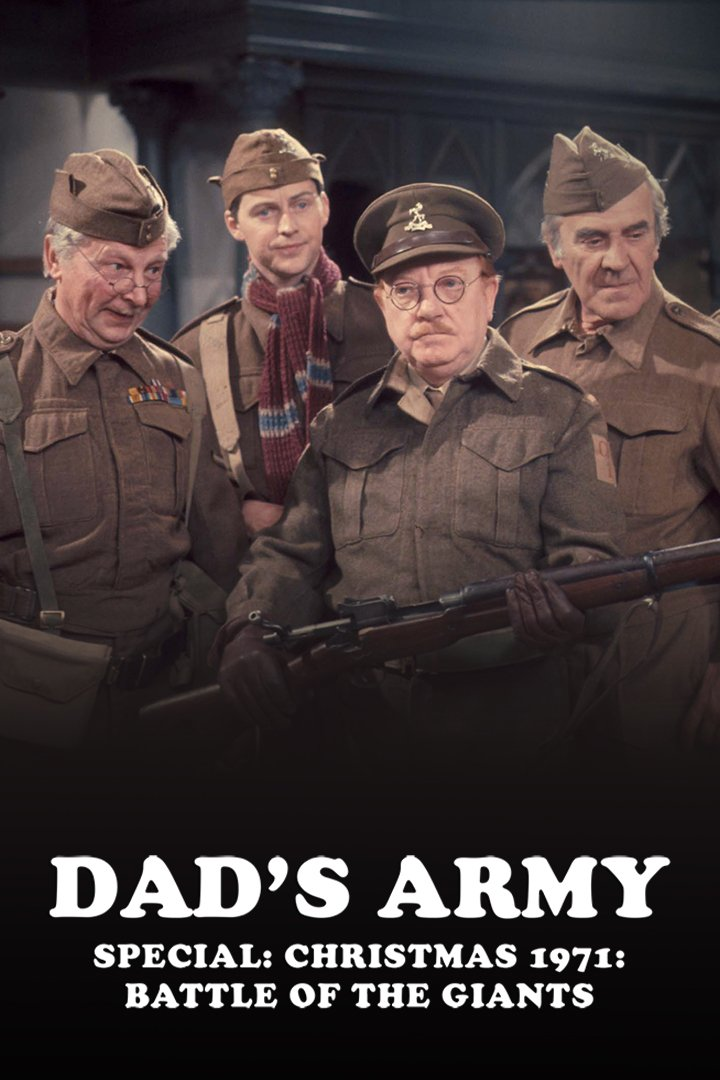 Dad's Army Christmas Special 1971: Battle of the Giants