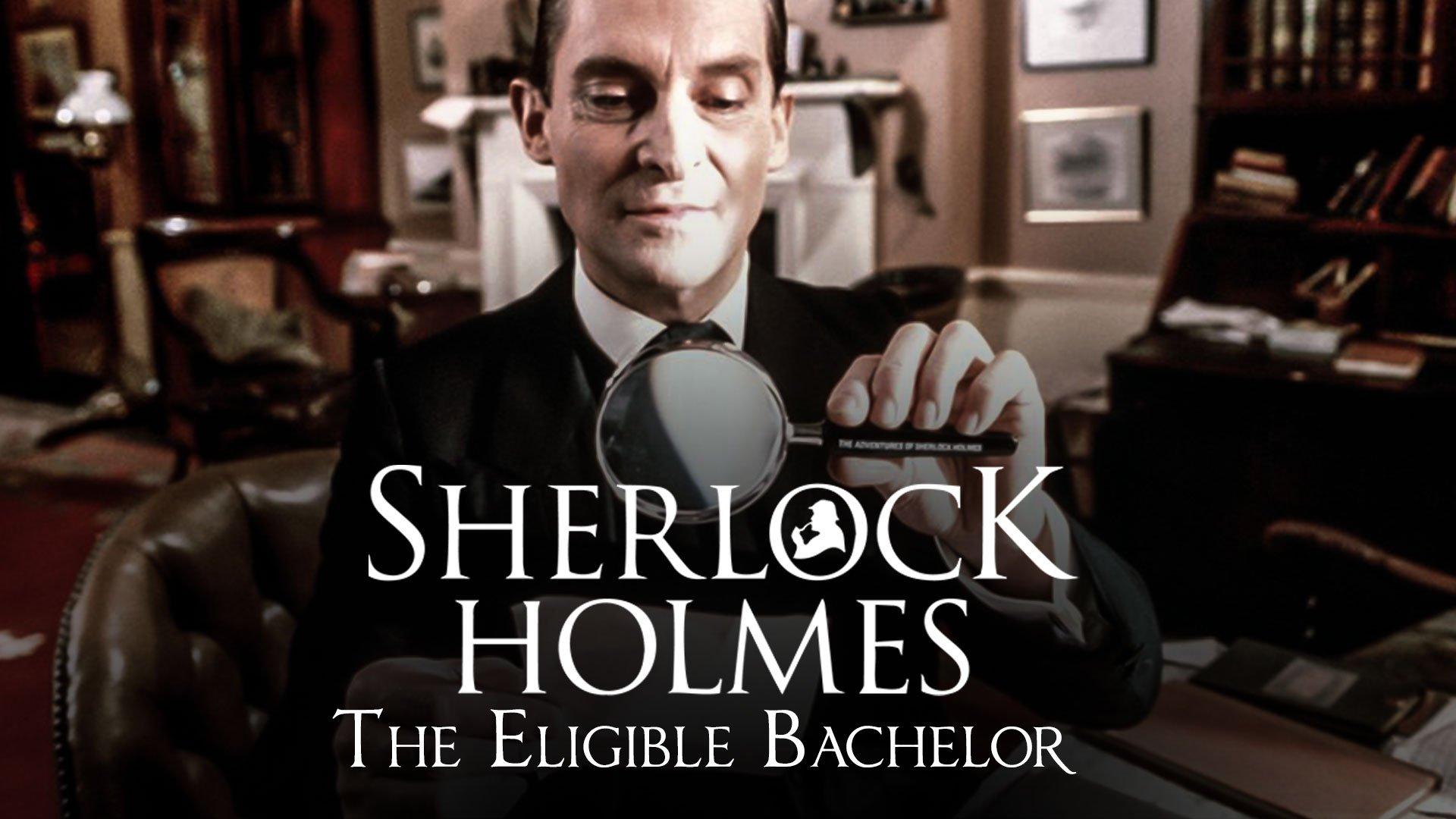 Sherlock Holmes: The Eligible Bachelor on BritBox UK