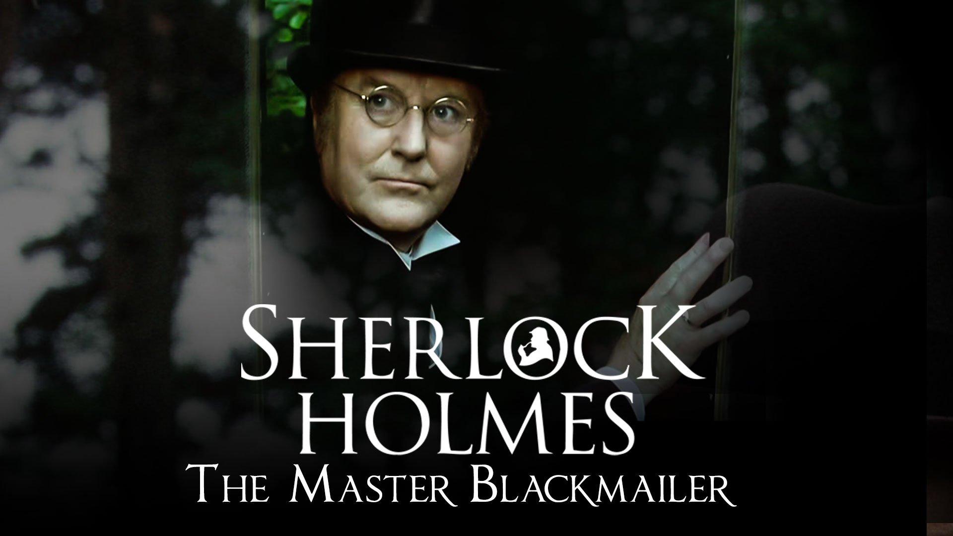 Sherlock Holmes: The Master Blackmailer on BritBox UK