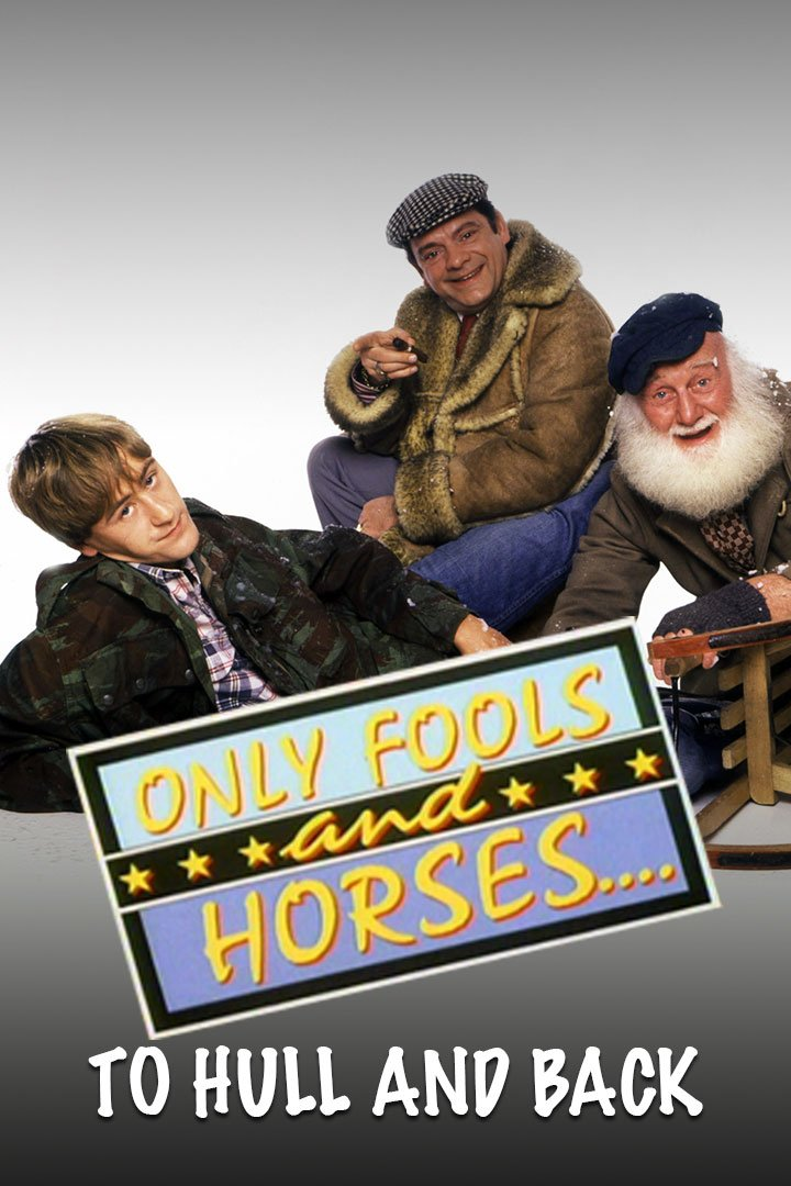 Only Fools and Horses Christmas Special 1985: To Hull and Back
