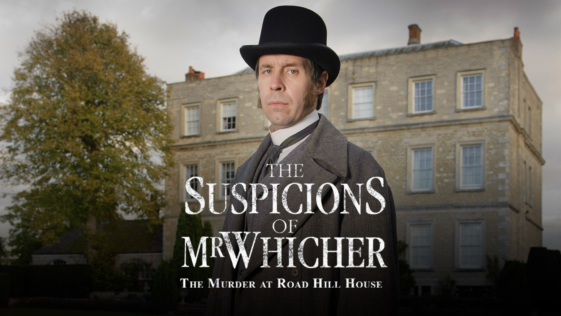The Suspicions of Mr Whicher: The Murder at Road Hill House on BritBox UK
