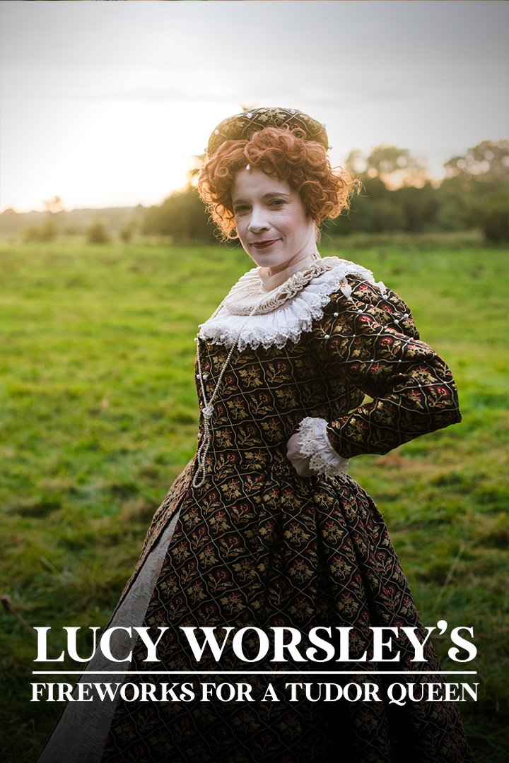 Lucy Worsley's Fireworks for a Tudor Queen Special 2017