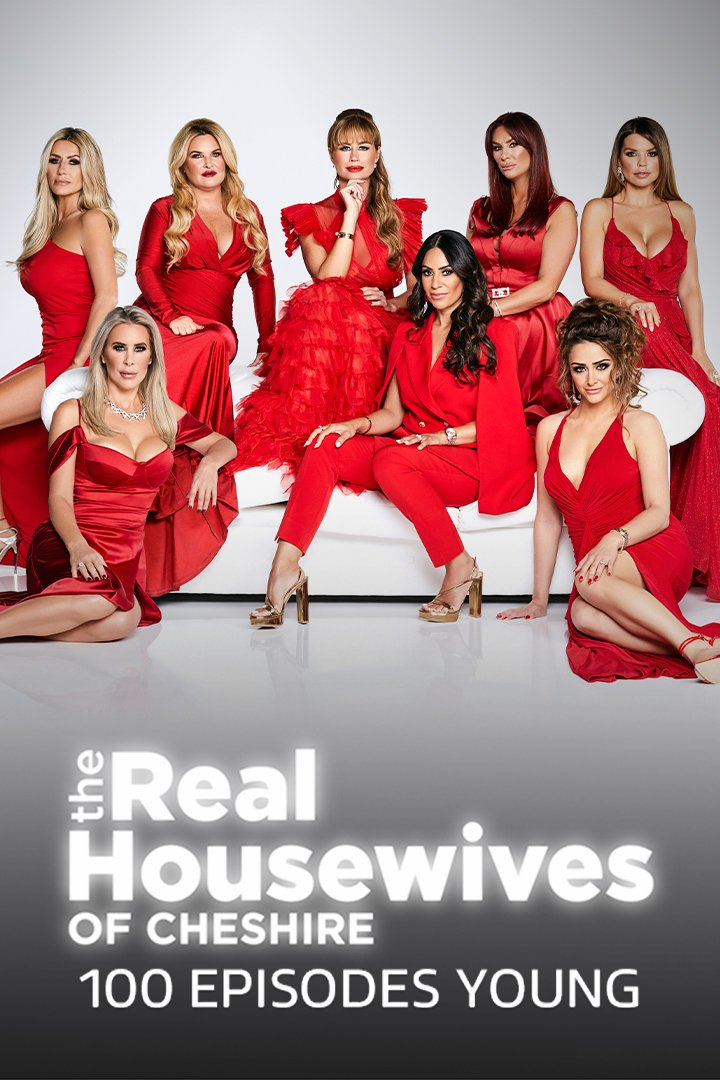 The Real Housewives of Cheshire: 100 Episodes Young