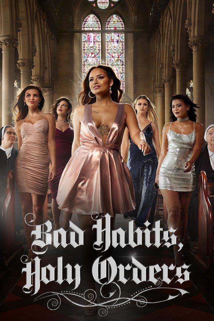 Bad Habits, Holy Orders