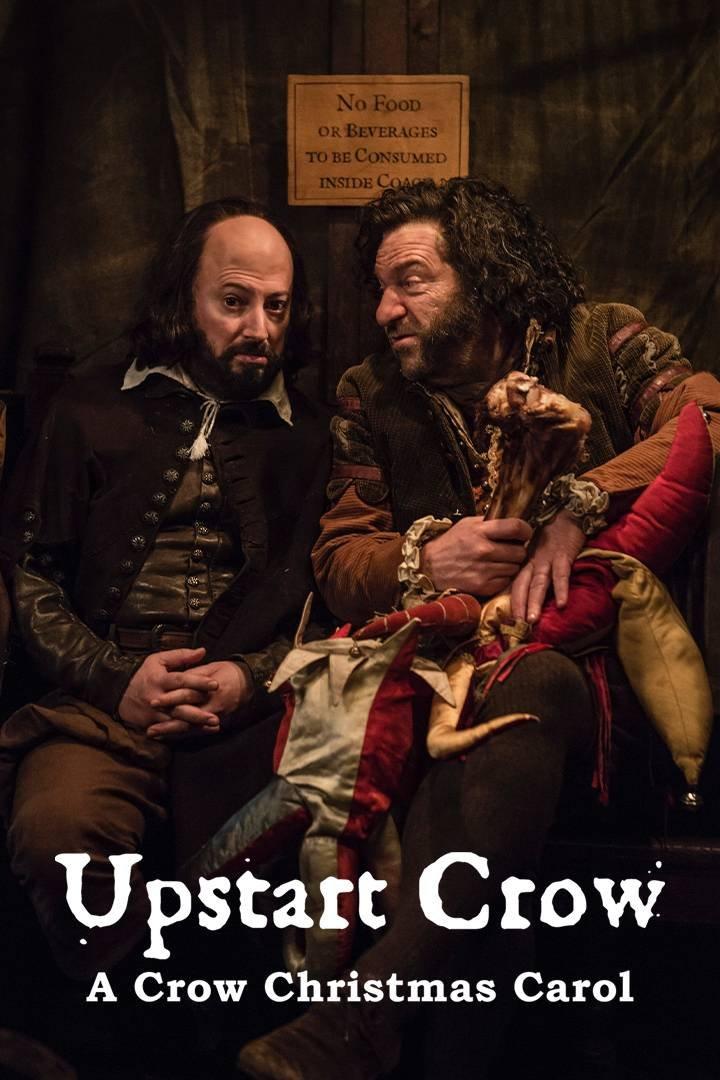 Upstart Crow Christmas Special 2018: A Crow Christmas Carol