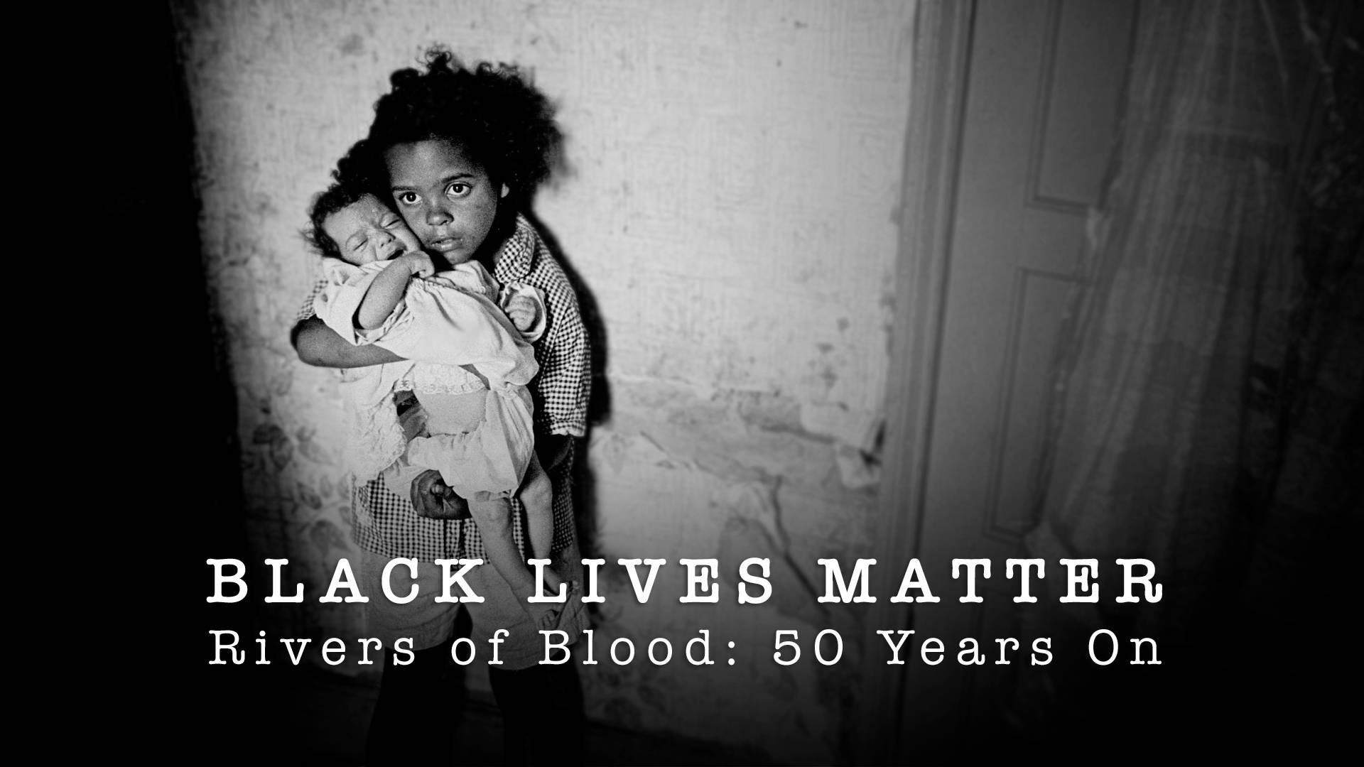Black Lives Matter: Rivers of Blood 50 Years On on BritBox UK