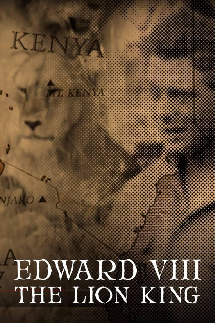 Edward VIII: The Lion King on BritBox UK